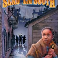 Book One: Send 'Em South